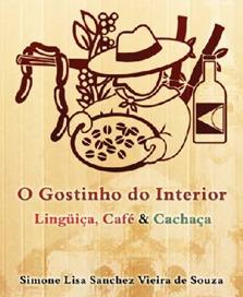 Linguiça, Café e Cachaça